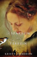 Cover image for A sparrow in Terezin