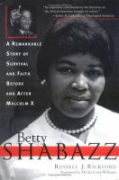 Cover image for Betty Shabazz : a remarkable story of survival and faith before and after Malcolm X