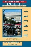 Cover image for Pimsleur language programs. French 1 B the complete course.