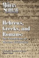 Cover image for Hebrews, Greeks, and Romans the foundations of Western Civilization