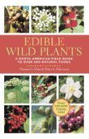 Cover image for Edible wild plants : a North American field guide to over 200 natural foods