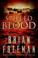 Cover image for Spilled blood : a novel
