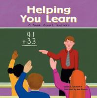 Cover image for Helping you learn : a book about teachers