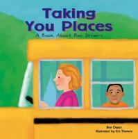 Cover image for Taking you places : a book about bus drivers