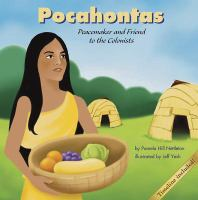 Cover image for Pocahontas : peacemaker and friend to the colonists