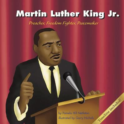 Cover image for Martin Luther King, Jr. : preacher, freedom fighter, peacemaker
