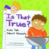 Cover image for Is that true? : kids talk about honesty