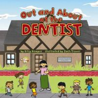 Cover image for Out and about at the dentist