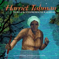Cover image for Harriet Tubman : hero of the Underground Railroad