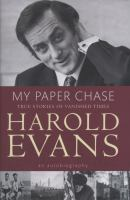 Cover image for My paper chase : true stories of vanished times