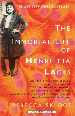 Cover image for The immortal life of Henrietta Lacks
