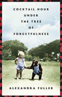 Cover image for Cocktail hour under the tree of forgetfulness