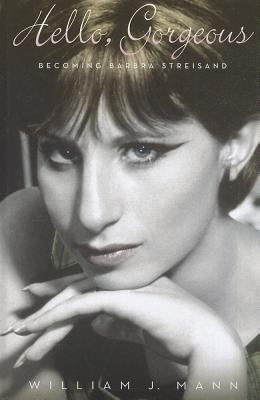 Cover image for Hello, gorgeous becoming Barbra Streisand