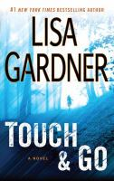 Cover image for Touch & go : a novel