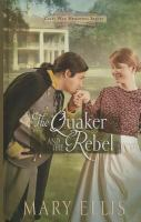 Cover image for The Quaker and the rebel