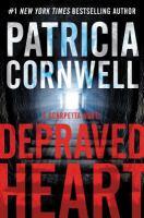 Cover image for Depraved heart : a Scarpetta novel