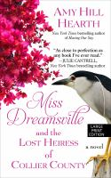 Cover image for Miss Dreamsville and the lost heiress of Collier County