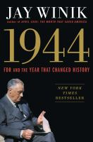Cover image for 1944 : FDR and the year that changed history