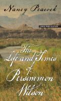 Cover image for The life and times of Persimmon Wilson