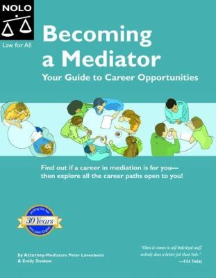 Cover image for Becoming a mediator : your guide to career opportunities
