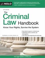 Cover image for The criminal law handbook : know your rights, survive the system