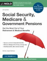 Cover image for Social Security, Medicare & government pensions : get the most out of your retirement & medical benefits