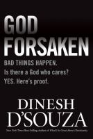 Cover image for Godforsaken : bad things happen, is there a God who cares? Yes, here's proof