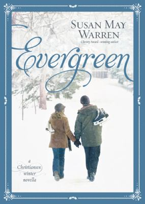 Cover image for Evergreen : a Christiansen winter novella