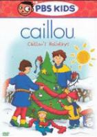 Cover image for Caillou. Caillou's holidays