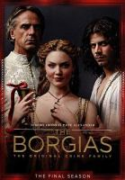 Cover image for The Borgias. The final season