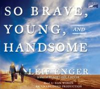 Cover image for So brave, young and handsome