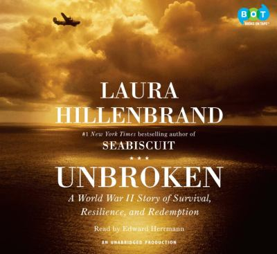 Cover image for Unbroken [a World War II story of survival, resilience, and redemption]