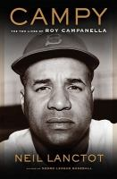 Cover image for Campy : the two lives of Roy Campanella