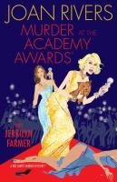 Cover image for Murder at the Academy Awards : a red carpet murder mystery
