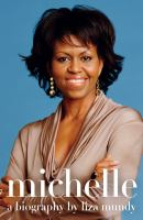 Cover image for Michelle : a biography