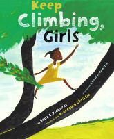 Cover image for Keep climbing, girls