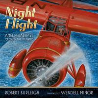 Cover image for Night flight : Amelia Earhart crosses the Atlantic