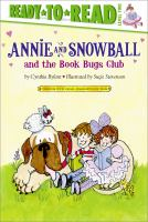 Cover image for Annie and Snowball and the Book Bugs Club : the ninth book of their adventures