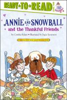 Cover image for Annie and Snowball and the thankful friends
