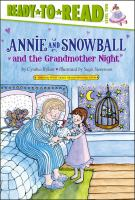 Cover image for Annie and Snowball and the grandmother night