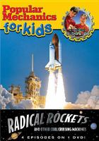 Cover image for Popular mechanics for kids. Radical rockets and other cool cruising machines
