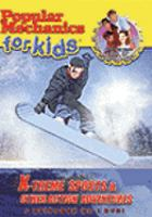 Cover image for Popular mechanics for kids. X-treme sports & other action adventures