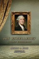 Cover image for His Excellency George Washington