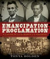 Cover image for Emancipation Proclamation : Lincoln and the dawn of liberty
