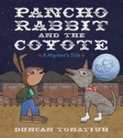 Cover image for Pancho Rabbit and the coyote : a migrant's tale