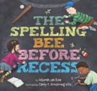 Cover image for The spelling bee before recess