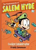 Cover image for The misadventures of Salem Hyde. 3, Cookie catastrophe