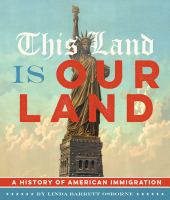 Cover image for This land is our land : the history of American immigration