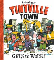 Cover image for Tinyville town gets to work!