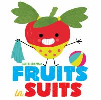Cover image for Fruits in suits